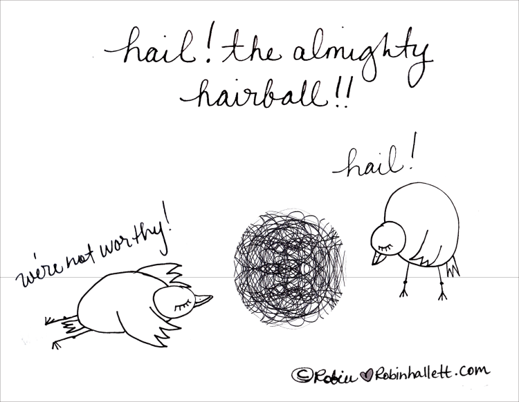 Hail-the-almighty-hairball!