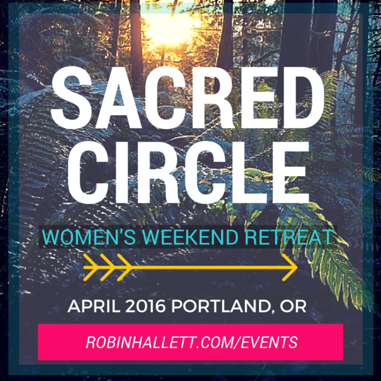 sacred circle women's weekend retreat with robin hallett